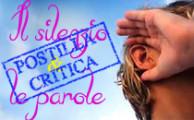 POSTILLA CRITICA – IL SILENZIO E LE PAROLE