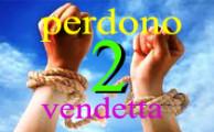 2  PERDONO – VENDETTA