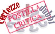 POSTILLA CRITICA: CERTEZZE / DUBBI