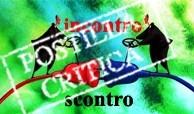 Incontro/Scontro: postilla critica