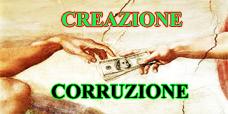 CREAZIONE CORRUZIONE
