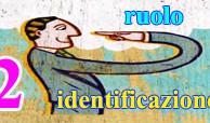 Ruolo/Identificazione 2