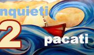 Pacati/inquieti 2